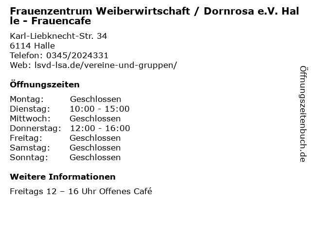 Frauenzentrum Weiberwirtschaft / Dornrosa e.V. Halle - Frauencafe in Halle: Adresse und Öffnungszeiten