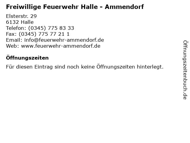 Freiwillige Feuerwehr Halle - Ammendorf in Halle: Adresse und Öffnungszeiten
