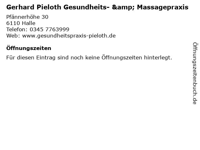 Gerhard Pieloth Gesundheits- & Massagepraxis in Halle: Adresse und Öffnungszeiten