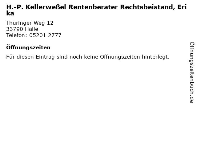 H.-P. Kellerweßel Rentenberater Rechtsbeistand, Erika in Halle: Adresse und Öffnungszeiten