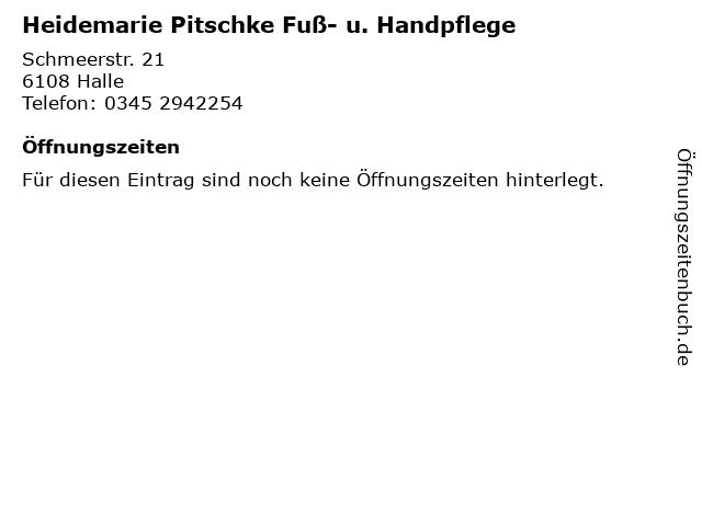 Heidemarie Pitschke Fuß- u. Handpflege in Halle: Adresse und Öffnungszeiten