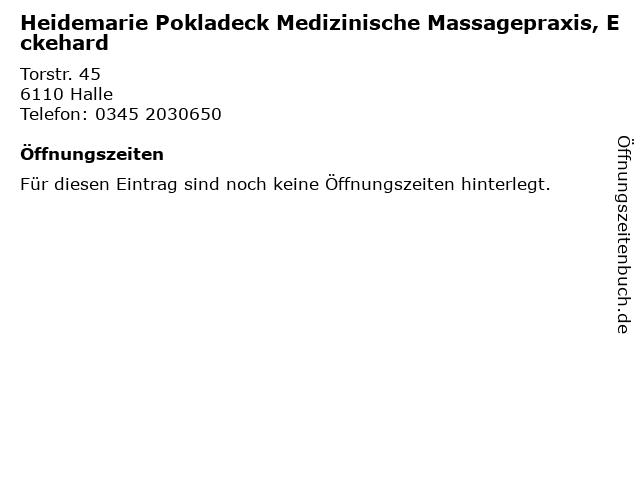Heidemarie Pokladeck Medizinische Massagepraxis, Eckehard in Halle: Adresse und Öffnungszeiten
