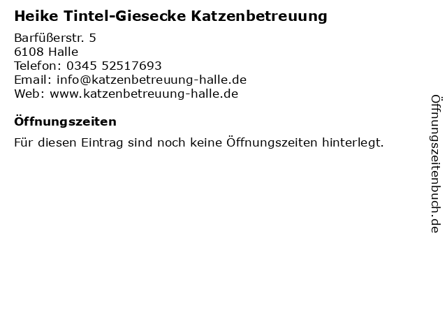 Heike Tintel-Giesecke Katzenbetreuung in Halle: Adresse und Öffnungszeiten
