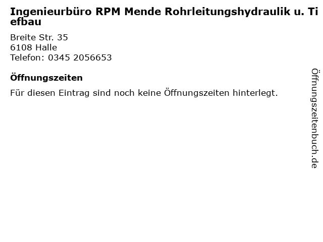 Ingenieurbüro RPM Mende Rohrleitungshydraulik u. Tiefbau in Halle: Adresse und Öffnungszeiten