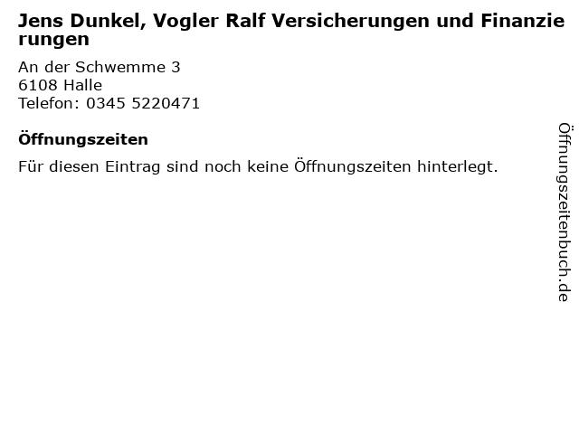 Jens Dunkel, Vogler Ralf Versicherungen und Finanzierungen in Halle: Adresse und Öffnungszeiten