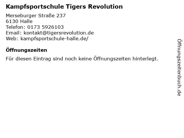 Kampfsportschule Tigers Revolution in Halle: Adresse und Öffnungszeiten