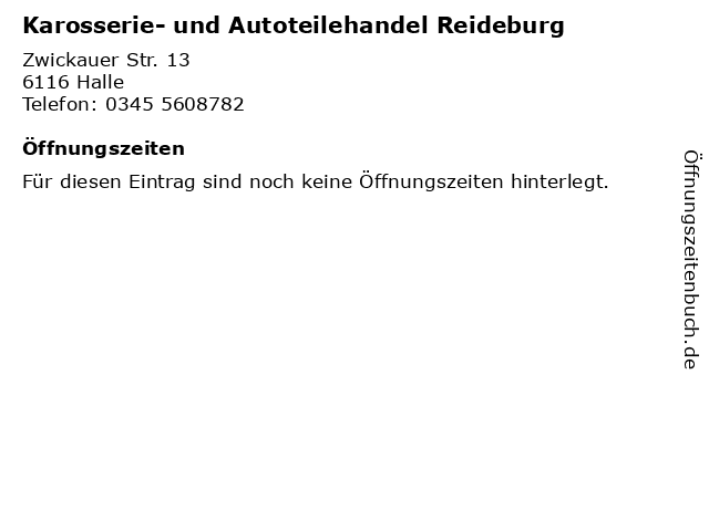 Karosserie- und Autoteilehandel Reideburg in Halle: Adresse und Öffnungszeiten