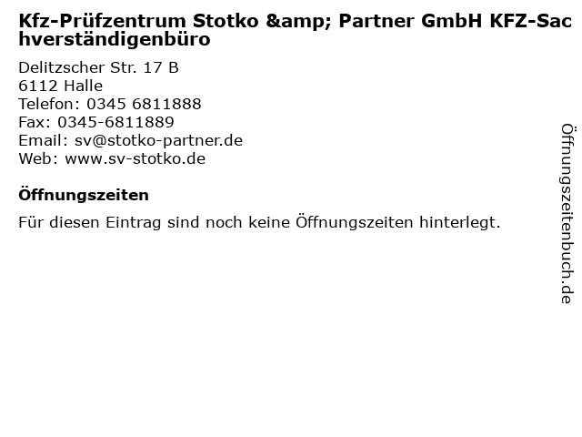 Kfz-Prüfzentrum Stotko & Partner GmbH KFZ-Sachverständigenbüro in Halle: Adresse und Öffnungszeiten