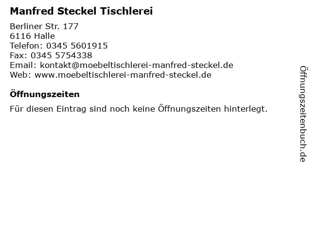 Manfred Steckel Tischlerei in Halle: Adresse und Öffnungszeiten