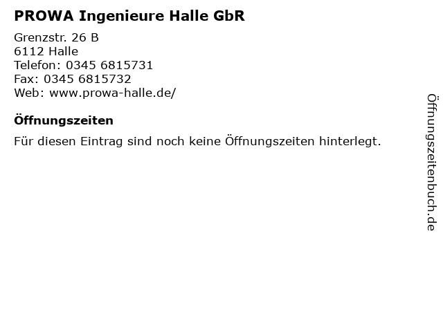 PROWA Ingenieure Halle GbR in Halle: Adresse und Öffnungszeiten