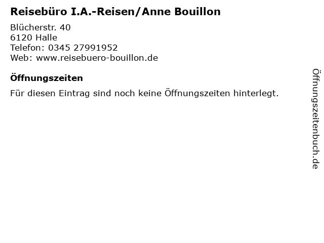 Reisebüro I.A.-Reisen/Anne Bouillon in Halle: Adresse und Öffnungszeiten