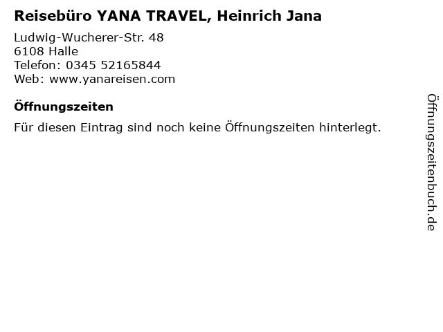 Reisebüro YANA TRAVEL, Heinrich Jana in Halle: Adresse und Öffnungszeiten