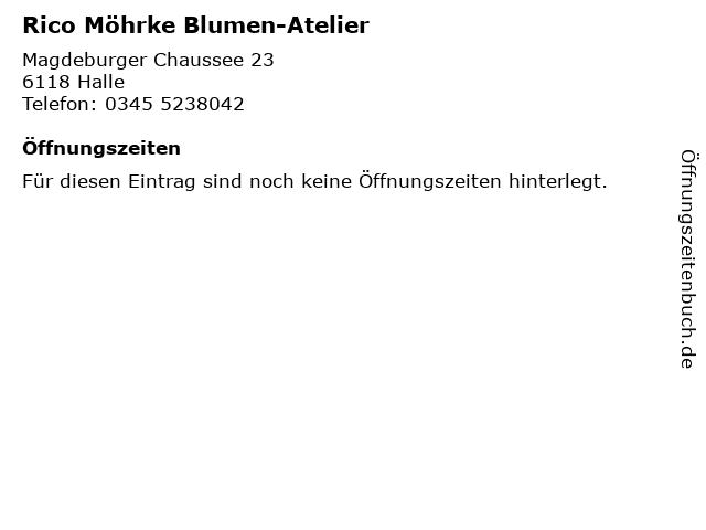 Rico Möhrke Blumen-Atelier in Halle: Adresse und Öffnungszeiten