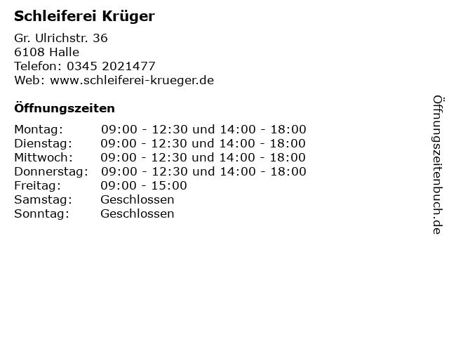 Schleiferei Krüger in Halle: Adresse und Öffnungszeiten