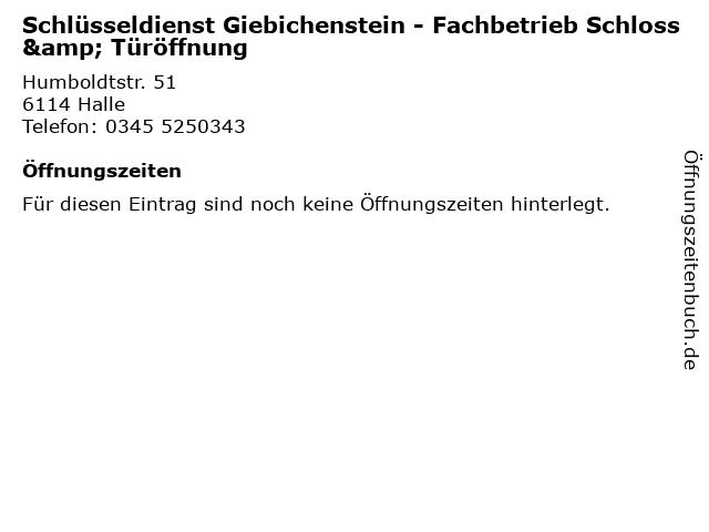 Schlüsseldienst Giebichenstein - Fachbetrieb Schloss & Türöffnung in Halle: Adresse und Öffnungszeiten