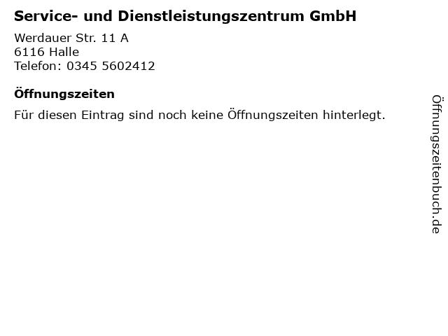 Service- und Dienstleistungszentrum GmbH in Halle: Adresse und Öffnungszeiten