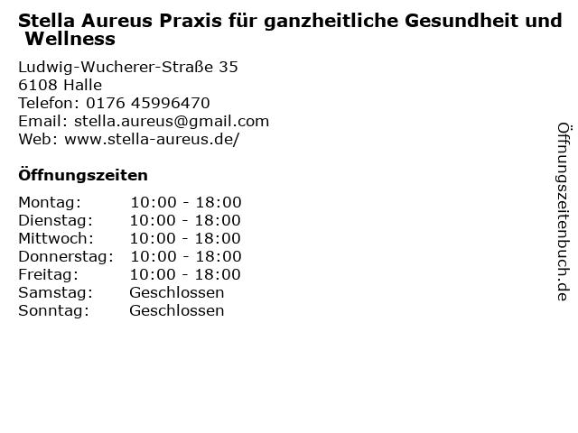 Stella Aureus Praxis für ganzheitliche Gesundheit und Wellness in Halle: Adresse und Öffnungszeiten
