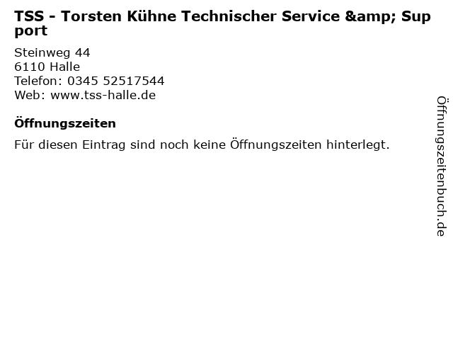 TSS - Torsten Kühne Technischer Service & Support in Halle: Adresse und Öffnungszeiten