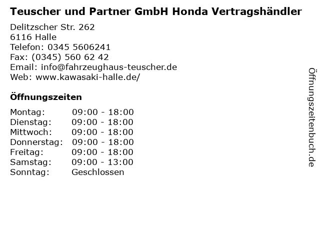 Teuscher und Partner GmbH Honda Vertragshändler in Halle: Adresse und Öffnungszeiten