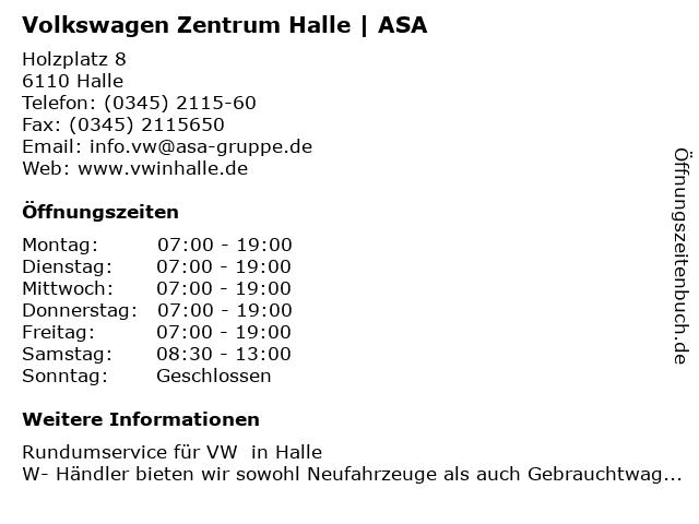 Volkswagen Zentrum Halle - ASA Autohaus GmbH & Co.KG in Halle: Adresse und Öffnungszeiten