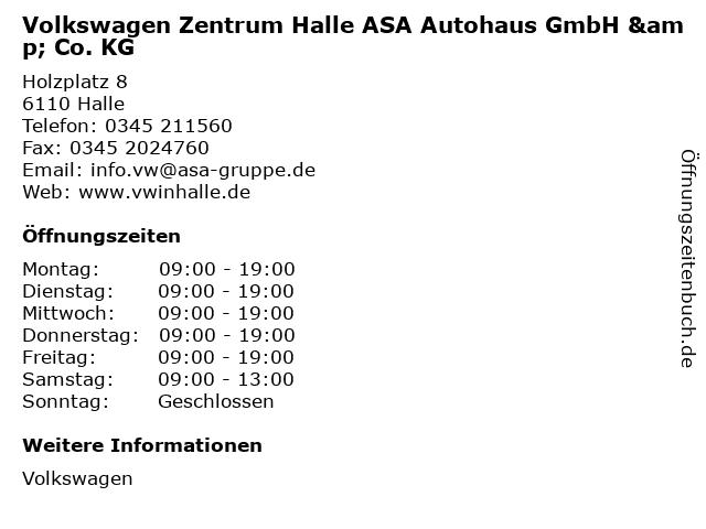 Volkswagen Zentrum Halle ASA Autohaus GmbH & Co. KG in Halle: Adresse und Öffnungszeiten