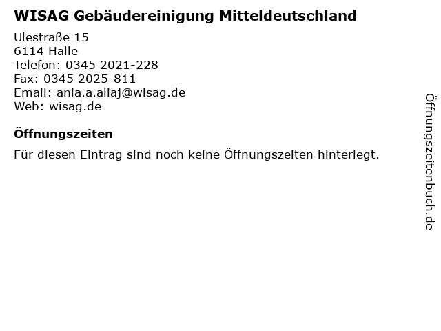 WISAG Gebäudereinigung Mitteldeutschland in Halle: Adresse und Öffnungszeiten