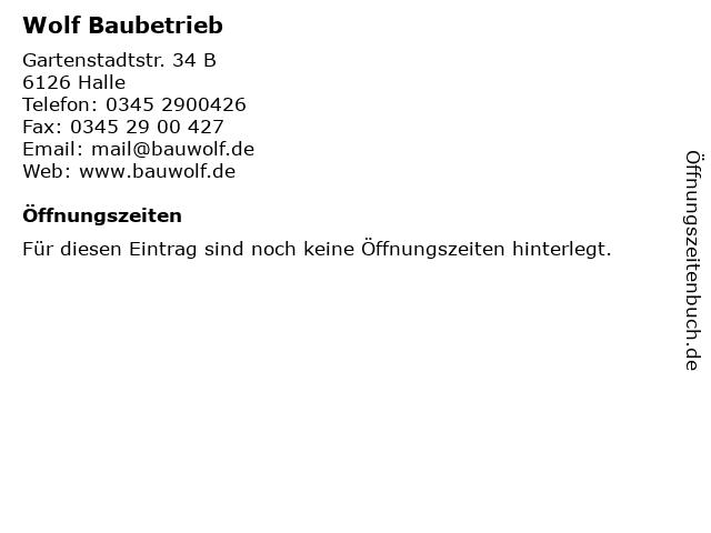 Wolf Baubetrieb in Halle: Adresse und Öffnungszeiten