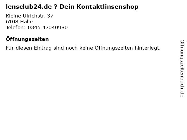 lensclub24.de ? Dein Kontaktlinsenshop in Halle: Adresse und Öffnungszeiten