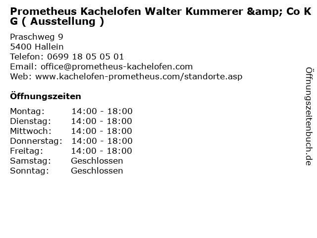 Prometheus Kachelofen Walter Kummerer & Co KG ( Ausstellung ) in Hallein: Adresse und Öffnungszeiten