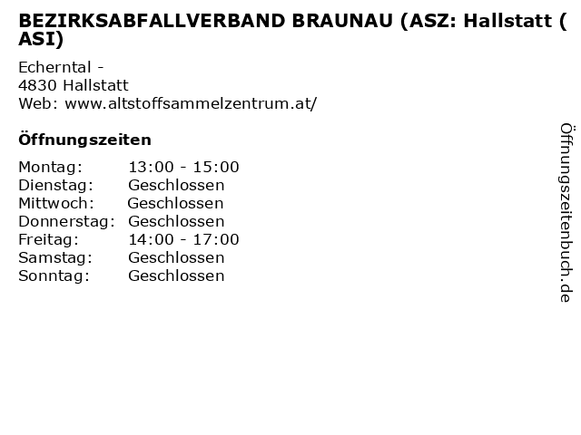 BEZIRKSABFALLVERBAND BRAUNAU (ASZ: Hallstatt (ASI) in Hallstatt: Adresse und Öffnungszeiten