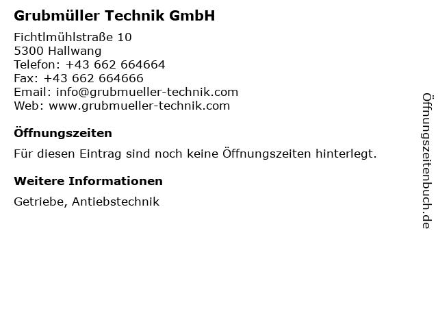 Grubmüller Technik GmbH in Hallwang: Adresse und Öffnungszeiten