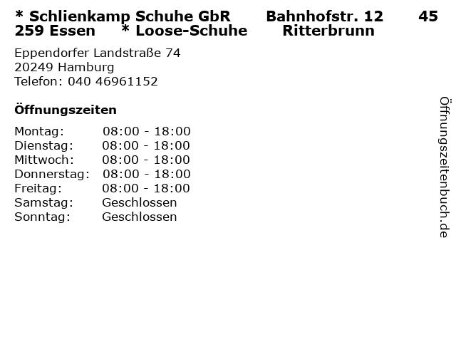 * Schlienkamp Schuhe GbR       Bahnhofstr. 12       45259 Essen     * Loose-Schuhe       Ritterbrunn in Hamburg: Adresse und Öffnungszeiten