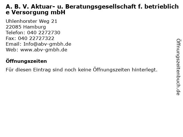 A. B. V. Aktuar- u. Beratungsgesellschaft f. betriebliche Versorgung mbH in Hamburg: Adresse und Öffnungszeiten