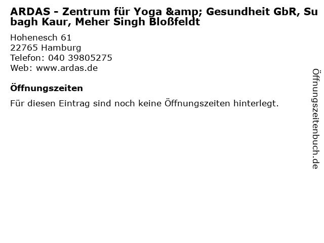 ARDAS - Zentrum für Yoga & Gesundheit GbR, Subagh Kaur, Meher Singh Bloßfeldt in Hamburg: Adresse und Öffnungszeiten