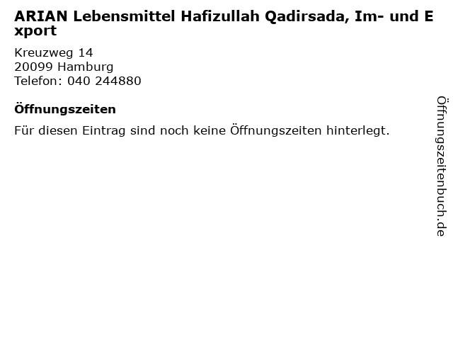 ARIAN Lebensmittel Hafizullah Qadirsada, Im- und Export in Hamburg: Adresse und Öffnungszeiten