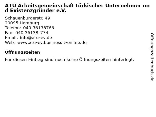 ATU Arbeitsgemeinschaft türkischer Unternehmer und Existenzgründer e.V. in Hamburg: Adresse und Öffnungszeiten