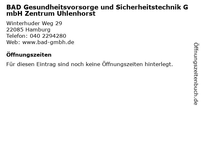 BAD Gesundheitsvorsorge und Sicherheitstechnik GmbH Zentrum Uhlenhorst in Hamburg: Adresse und Öffnungszeiten