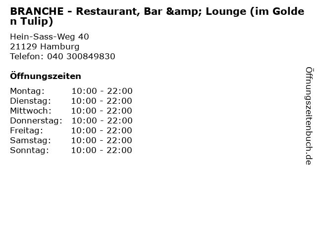 BRANCHE - Restaurant, Bar & Lounge (im Golden Tulip) in Hamburg: Adresse und Öffnungszeiten