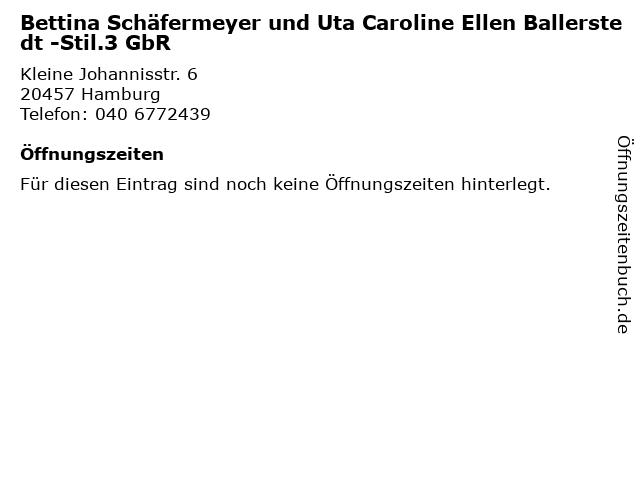 Bettina Schäfermeyer und Uta Caroline Ellen Ballerstedt -Stil.3 GbR in Hamburg: Adresse und Öffnungszeiten
