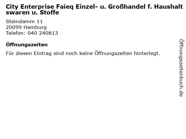 City Enterprise Faieq Einzel- u. Großhandel f. Haushaltswaren u. Stoffe in Hamburg: Adresse und Öffnungszeiten