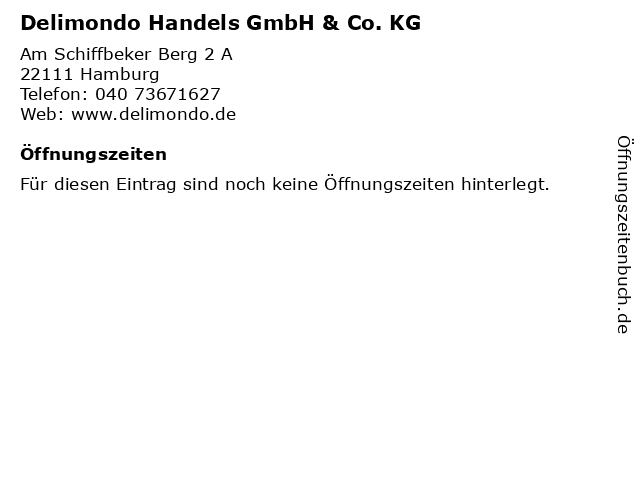 Delimondo Handels GmbH & Co. KG in Hamburg: Adresse und Öffnungszeiten