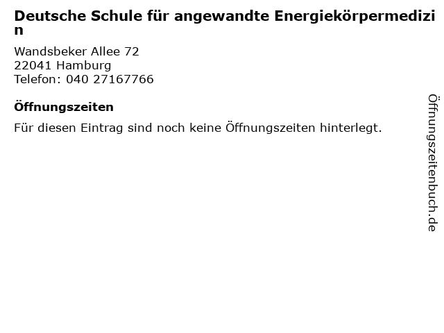 Deutsche Schule für angewandte Energiekörpermedizin in Hamburg: Adresse und Öffnungszeiten