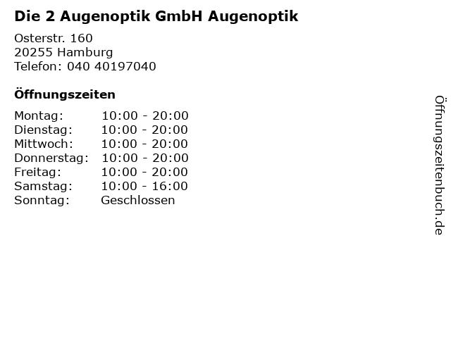 Die 2 Augenoptik GmbH Augenoptik in Hamburg: Adresse und Öffnungszeiten