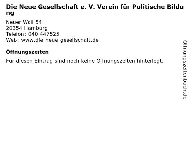 Die Neue Gesellschaft e. V. Verein für Politische Bildung in Hamburg: Adresse und Öffnungszeiten