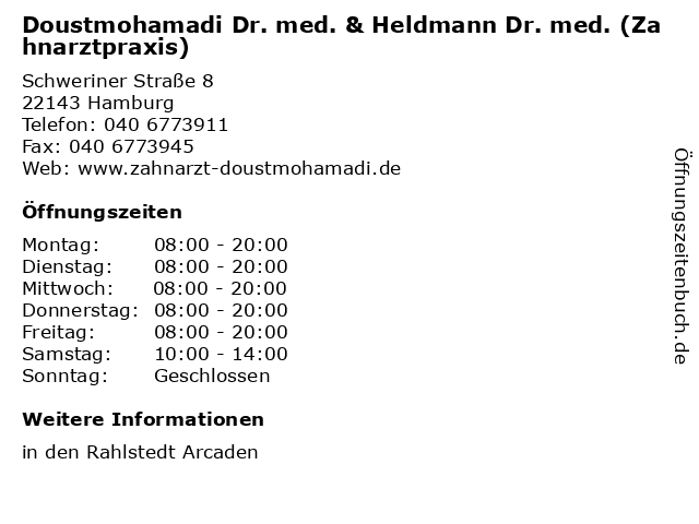 Doustmohamadi Dr. med. & Heldmann Dr. med. (Zahnarztpraxis) in Hamburg: Adresse und Öffnungszeiten