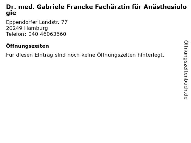 Dr. med. Gabriele Francke Fachärztin für Anästhesiologie in Hamburg: Adresse und Öffnungszeiten