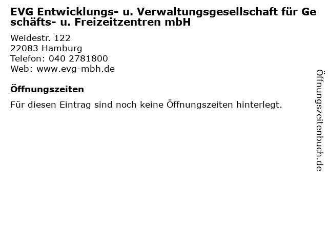 EVG Entwicklungs- u. Verwaltungsgesellschaft für Geschäfts- u. Freizeitzentren mbH in Hamburg: Adresse und Öffnungszeiten