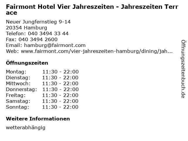 Fairmont Hotel Vier Jahreszeiten - Jahreszeiten Terrace in Hamburg: Adresse und Öffnungszeiten