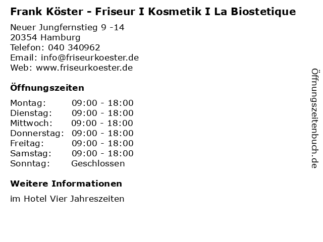 Frank Köster - Friseur I Kosmetik I La Biostetique in Hamburg: Adresse und Öffnungszeiten