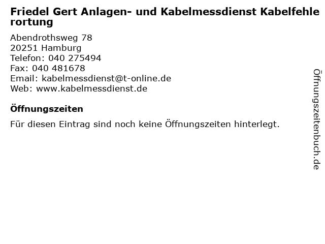 Friedel Gert Anlagen- und Kabelmessdienst Kabelfehlerortung in Hamburg: Adresse und Öffnungszeiten